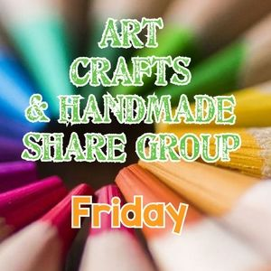 7/30 ARTS, CRAFTS AND HANDMADE SHARE GROUP